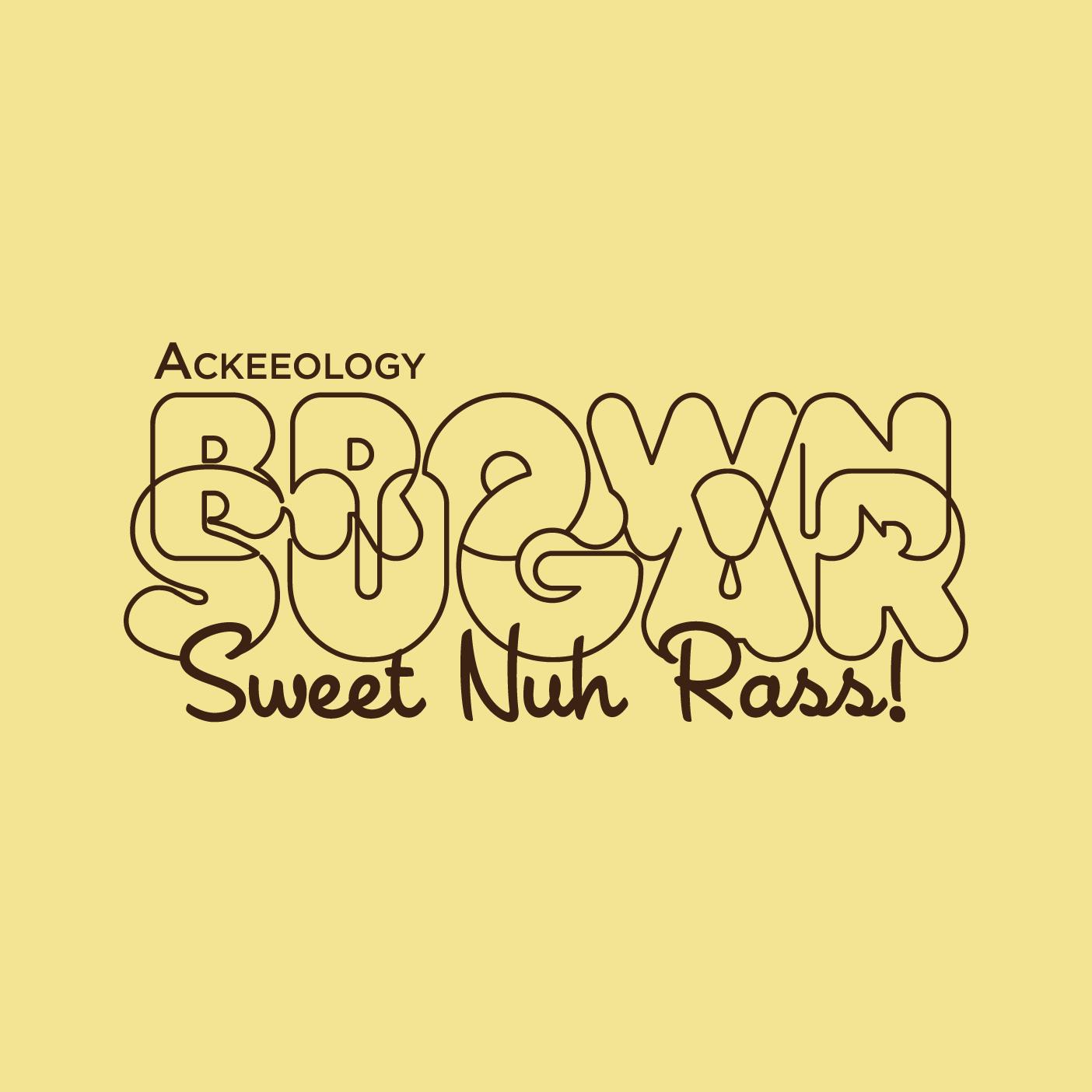 Brown Sugar: Ackeeology