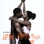 Love & Basketball movie poster by Art Sims: 13 African American Designers